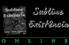 Sublime Existência Online