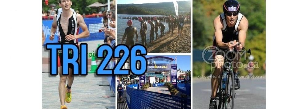 Tri 226 - Weekend Warrior to Ironman