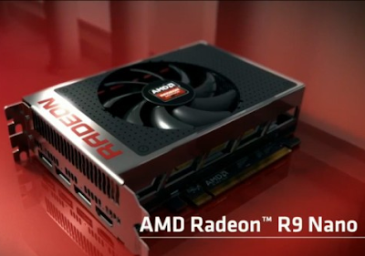 AMD Radeon R9 Nano, Graphic Card Untuk Mini ITX