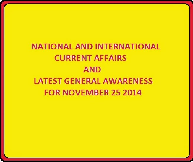 Checkout latest general awareness 2014 November 25 gk important news highlights of the day - national international current affairs November 2014 , daily gk updates of sports news , tournaments , business economy updates with science and technology news.  Today's important general knowledge topic are-  ICC ODI  ranking , World Chess Championship 2014, Murli Deora death , Indian Navy etc.  These daily current affairs topics can be useful for upcoming ibps clerk general awareness exam , current gk 25-11-2014 for ssc cgl , Management Aptitude Test - MAT general knowledge, RPSC etc.