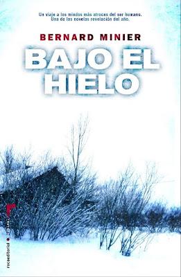 BAJO EL HIELO – Bernard Minier