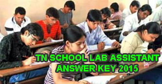 Tamil Nadu School Lab Assistant Question Paper with Key 2015, TN Lab Assistant Answer Key 31 May, tndge.in Answer Key of 4360 Lab Assistants, Tamilnadu Lab Assistant Exam Question Paper Today