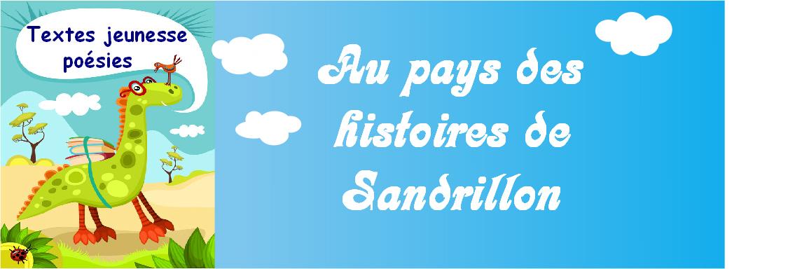 Au pays des histoires de Sandrillon