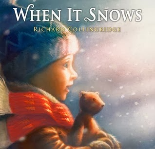 When It Snows US edition by Richard Collingridge