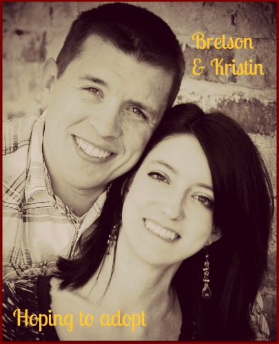 Bretson & Kristin Hoping to Adopt