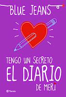 http://verabooks.blogspot.com.es/2015/10/Resena-tengo-un-secreto-el-diario-de-meri-Blue-Jeans.html