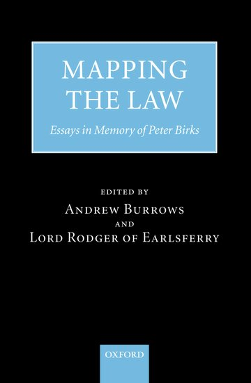 birks essay in law mapping memory peter Get this from a library mapping the law : essays in memory of peter birks [peter birks a s burrows alan rodger of earlsferry, lord.