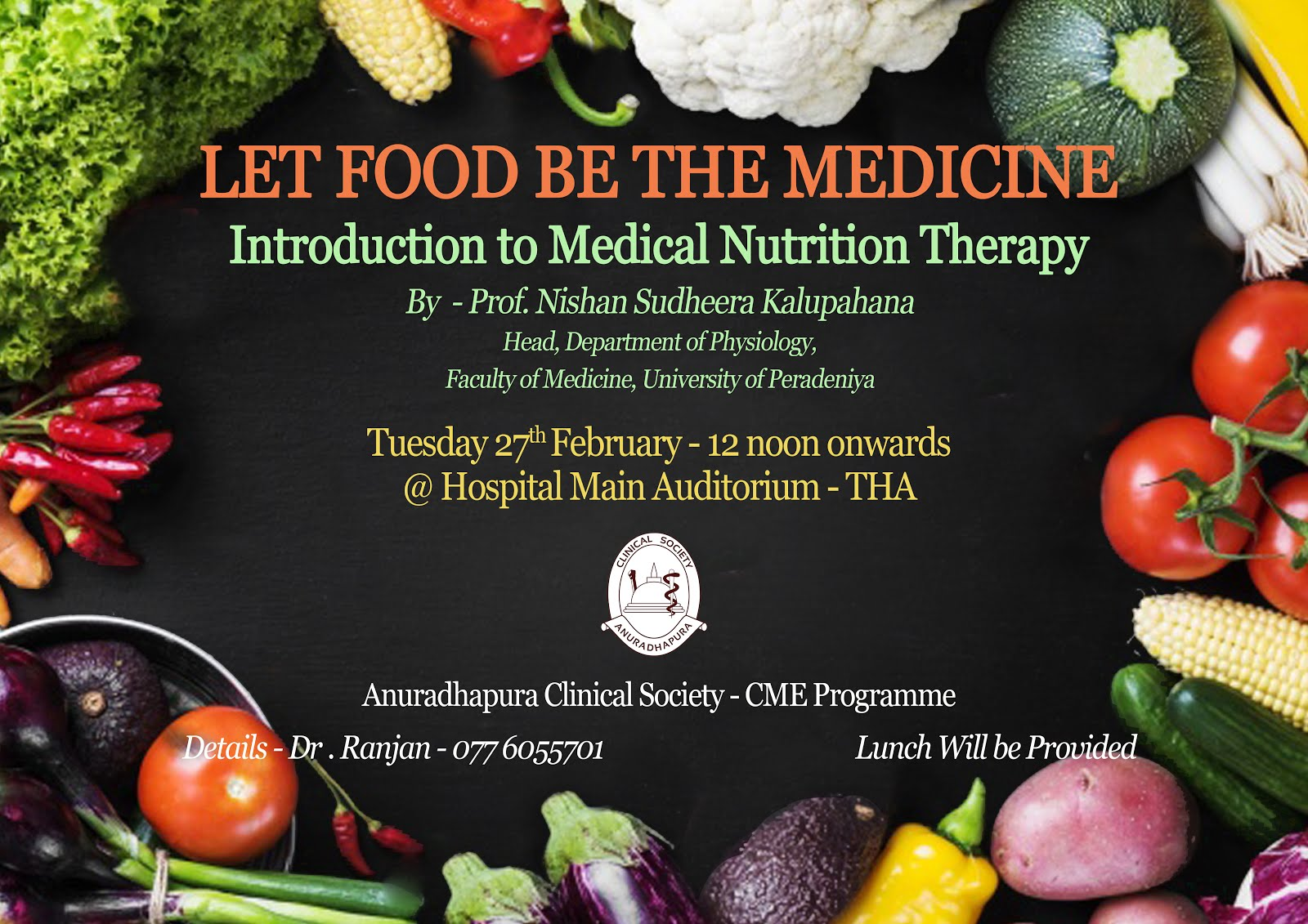 CME Lecture - LET FOOD BE THE MEDICINE