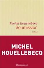 Houellebecq, islám a Židé: Recenze knihy Michela Houellebecqa Soumission