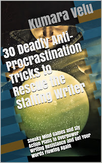 3o Deadly Anti-Procrastination Tricks to Rescue the Stalling Writer