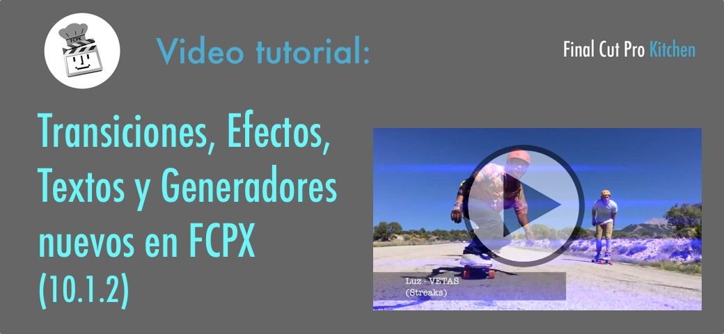 video con efectos transiciones textos y generadores Final Cut Pro X