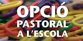 OPCIÓ DE PASTORAL