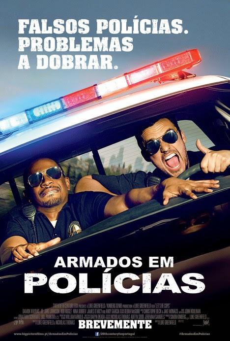 Lets Be Cops (Armados em Polícias)