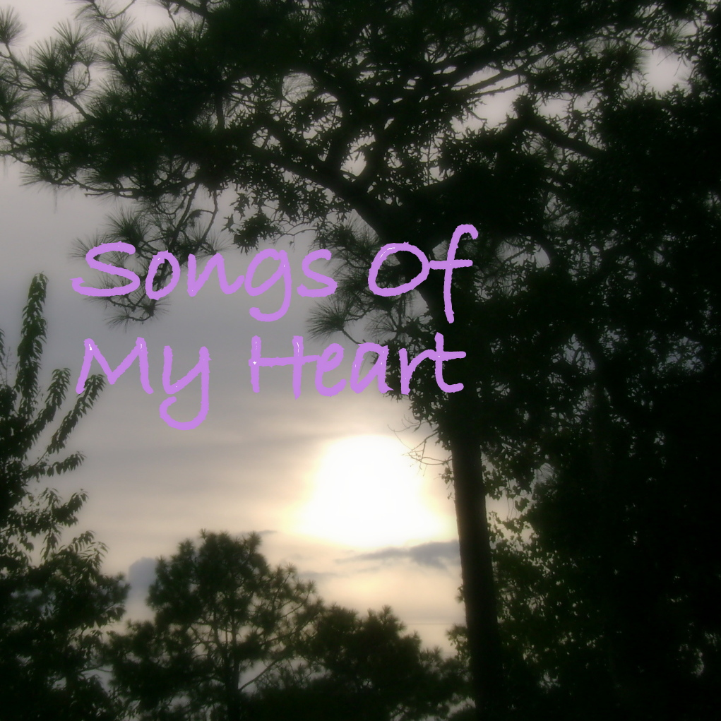 The Songs Of My Heart