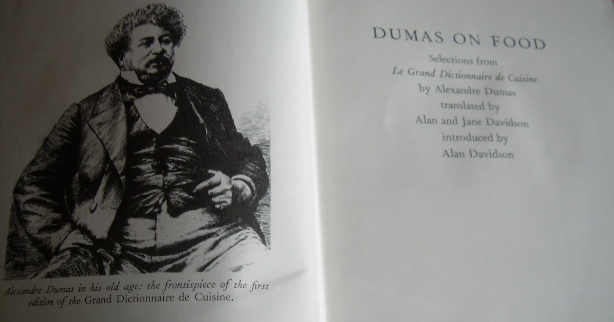 A la mode frangourou cooking with the three musketeers for Alexandre dumas grand dictionnaire de cuisine