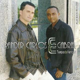 Rander Carlos e Gabriel - Tempo de Vencer