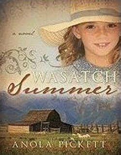 Wasatch Summer by Anola Pickett