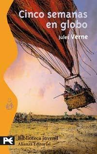Cinco Semanas en Globo - Julio Verne