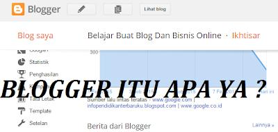 blogger itu apa ya