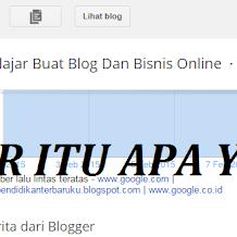 Blogger Itu Apa Ya ?