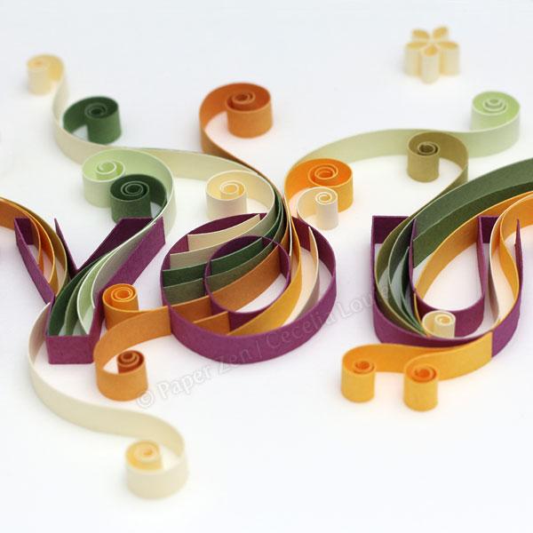 Paper Zen: Quilling Letters 101 - Part 7 Quilling a Word