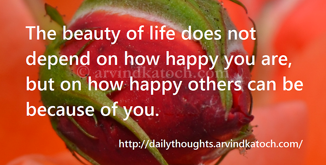 Beauty Life Happy Others Thought Quote