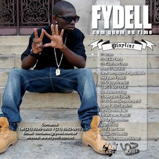 Fydell - Com Quem Eu Rimo - 2010