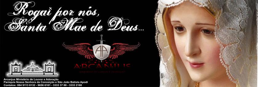 ARCANJUS - Ministério de Louvor e Adoração