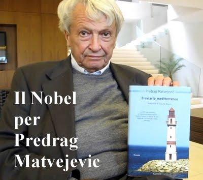 Passaggio a Sud Est sostiene l'iniziativa per il Nobel a Predrag Matvejevic
