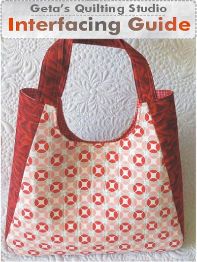 Interfacing Guide for Bags at Geta's Quilting Studio