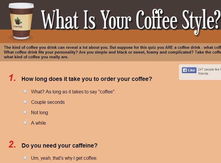 What Coffee Drink Fits Your Personality? Are You Simple And Black Or Sweet,  Foamy And Complicated? Take The Coffee Quiz, And Find Out What Kind Of  Coffee ...