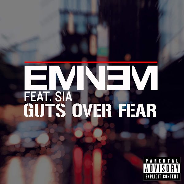 Eminem - Guts Over Fear (feat. Sia) - Single Cover