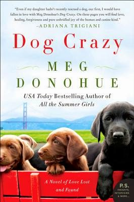 Dog Crazy by Meg Donohue