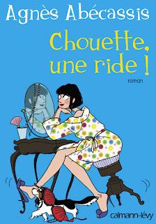 CHOUETTE, UNE RIDE ! de Agnès Abécassis Chouette+une+ride