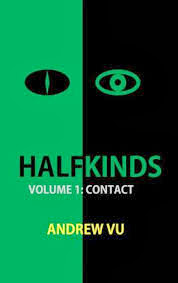 Halfkinds Volume 1: Contact