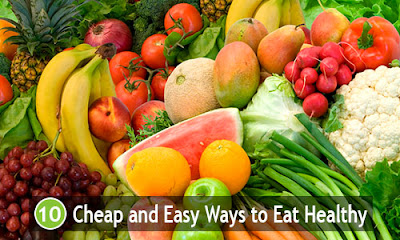 10 Cheap and Easy Ways to Eat Healthy