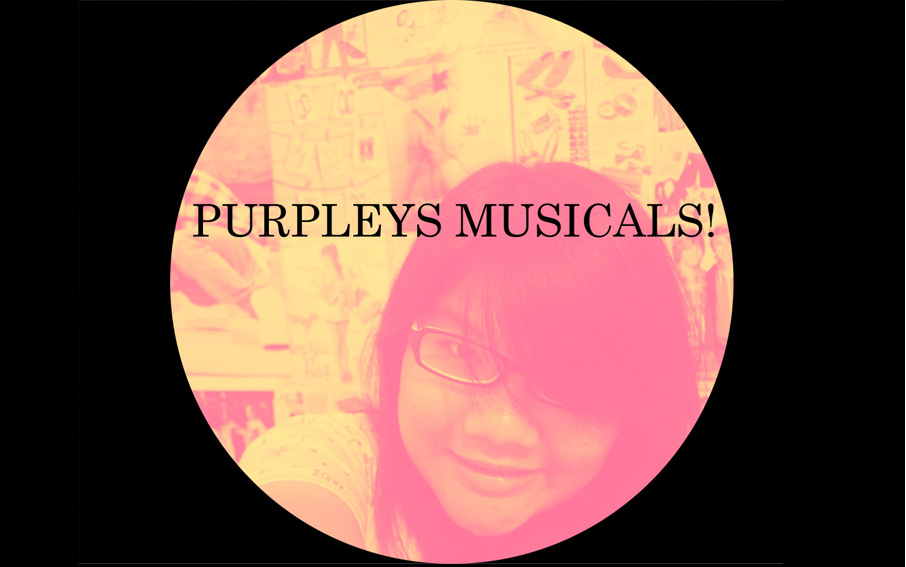 purpleys musicals!