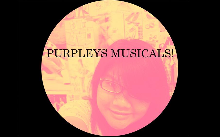 purpleys musicals!