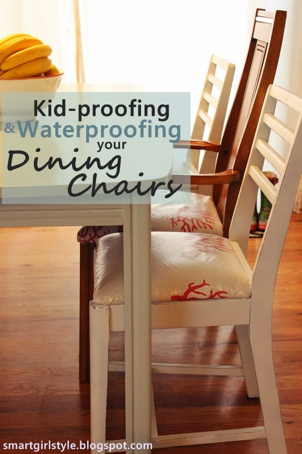Smartgirlstyle: How To Waterproof Your Upholstered Dining Chairs