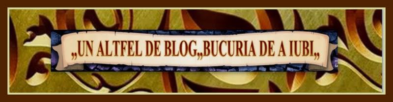 Un altfel de blog -bucuria de a iubi