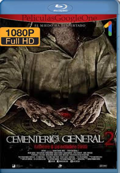 Cementerio General 2 (2016) HD [1080p] [Latino-Ingles] [GoogleDrive]
