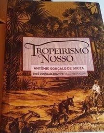 Tropeirismo Nosso, de Antonio Gonçalo de Sousa