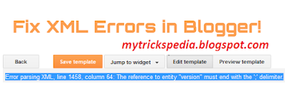 Fixing XML Parsing Errors in Blogger template