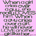 When a girl cries over a guy, she really LOVES him. When a guy cries over a girl, he will never LOVE another girl like her.