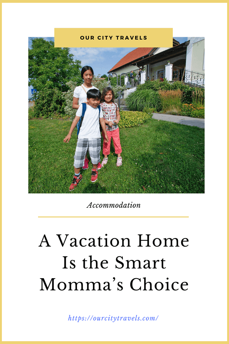Book a Hotel or rent a flat? It is often a hotel chosen when accommodation is discussed. But, a Vacation Home is the Smart Momma's choice more often. Let's see.