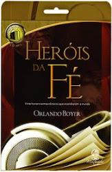 """""""Heróis da Fé-um dos clássicos da literatura Cristã,agora em Àudi book""""."""
