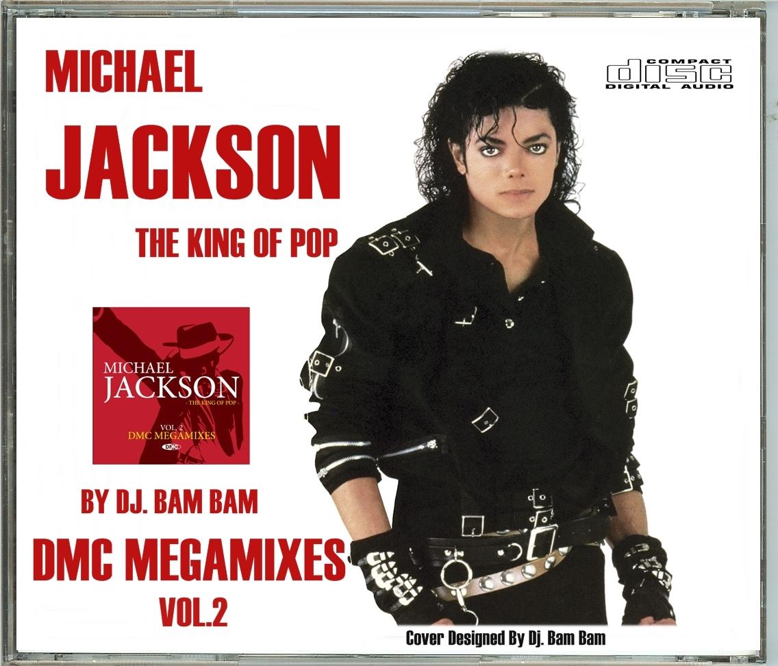 http://3.bp.blogspot.com/-mpRDIjgkidc/UJzoWIOtTsI/AAAAAAAAdyk/qe5pBMW8EO4/s1600/Michael+Jackson+-+DMC+Megamixes+Vol.2+(By+Dj.+Bam+Bam).jpg