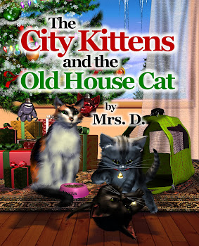 THE CITY KITTENS AND THE OLD HOUSE CAT - MOM'S CHOICE AWARD WINNER!