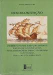 P-DESCOLONIZAÇÃO: O Império Colonial Português Em África E aquilo Que Os Portugueses Programaram