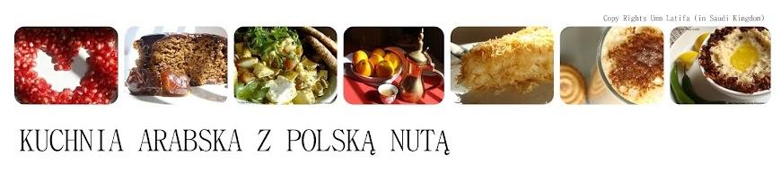 Kuchnia Arabska z Polską Nutą